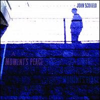A Moment's Peace / John Scofield
