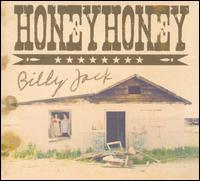 Billy Jack / honeyhoney