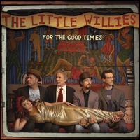 For the Good Times / The Little Willies
