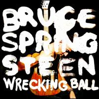 Wrecking Ball (Special Edition) / Bruce Springsteen