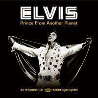 Prince From Another Planet / Elvis Presley