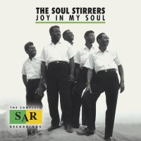 Joy in My Soul: The Complete SAR Recordings / The Soul Stirrers